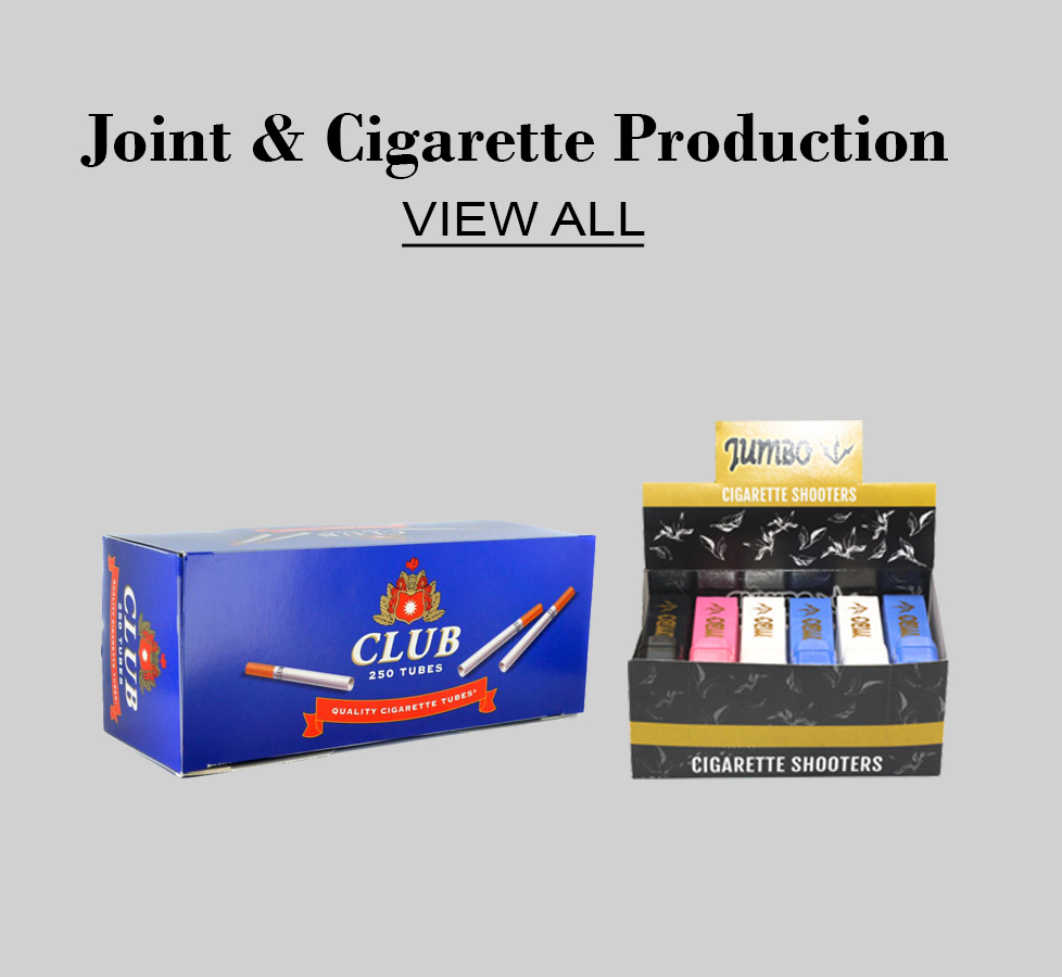 Joint & Cigarette Production  click here for more information
